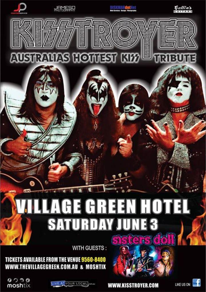 Kisstroyer Tour Dates