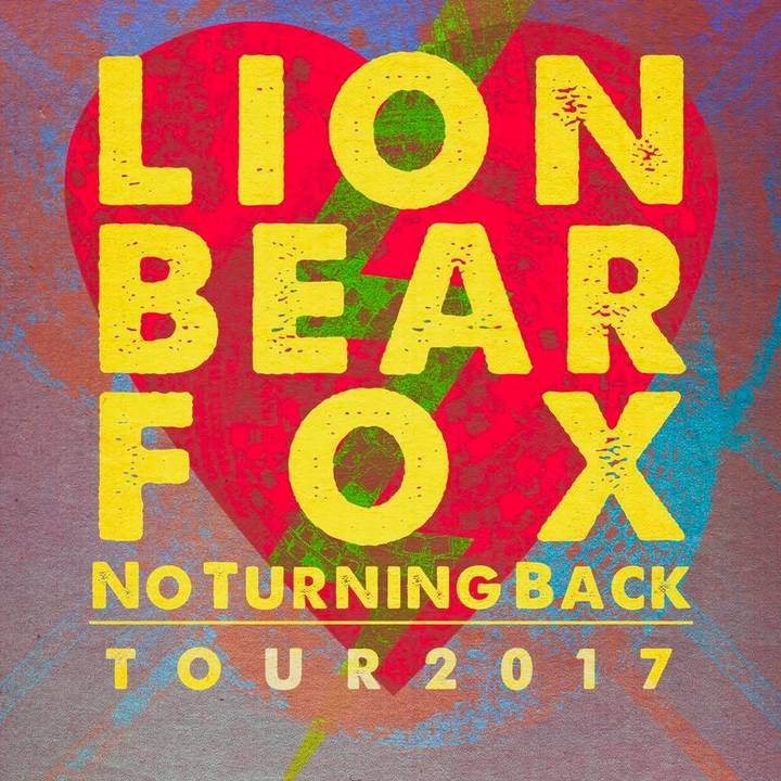 Lion Bear Fox Tour Dates