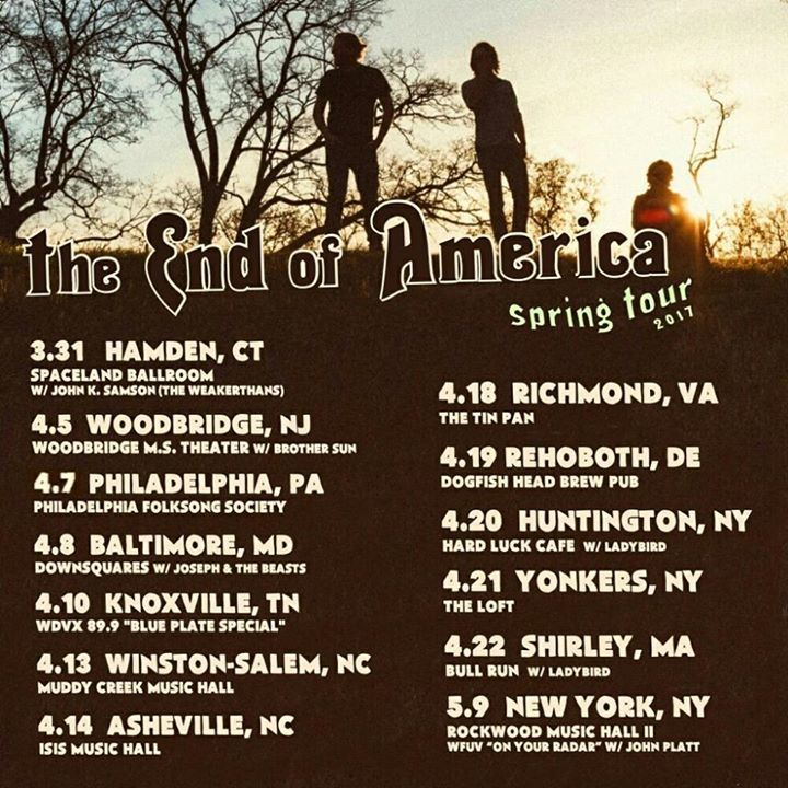 the End of America @ The Ardmore Music Hall - Ardmore, PA