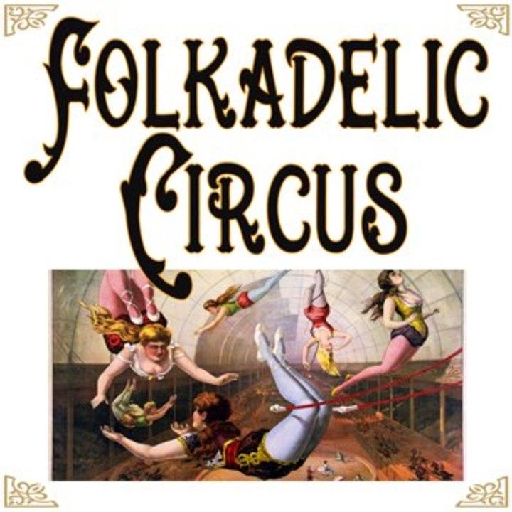 Folkadelic Circus Tour Dates
