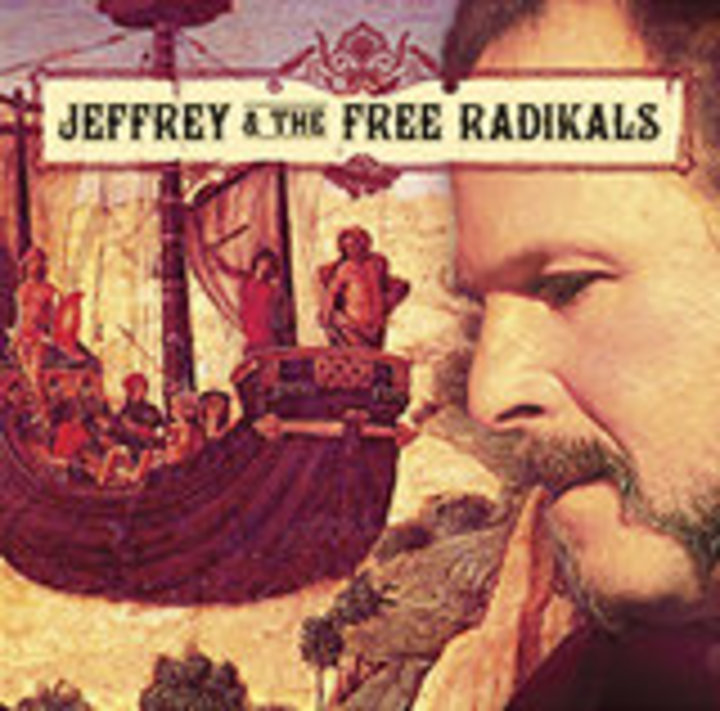 Jeffrey & The Free Radikals Tour Dates
