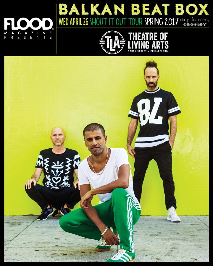 Balkan Beat Box @ Theatre of Living Arts - Philadelphia, PA