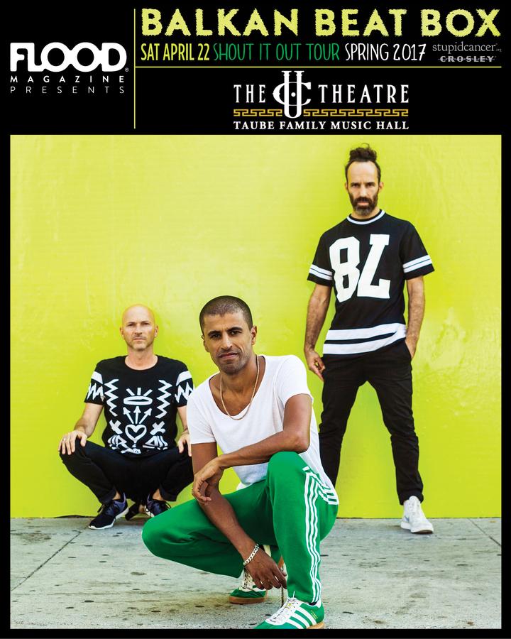 Balkan Beat Box @ The UC Theatre Taube Family Music Hall - Berkeley, CA