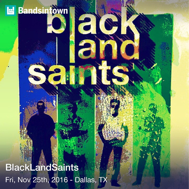 BlackLandSaints Tour Dates