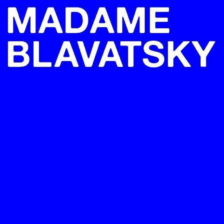 Madame Blavatsky Tour Dates