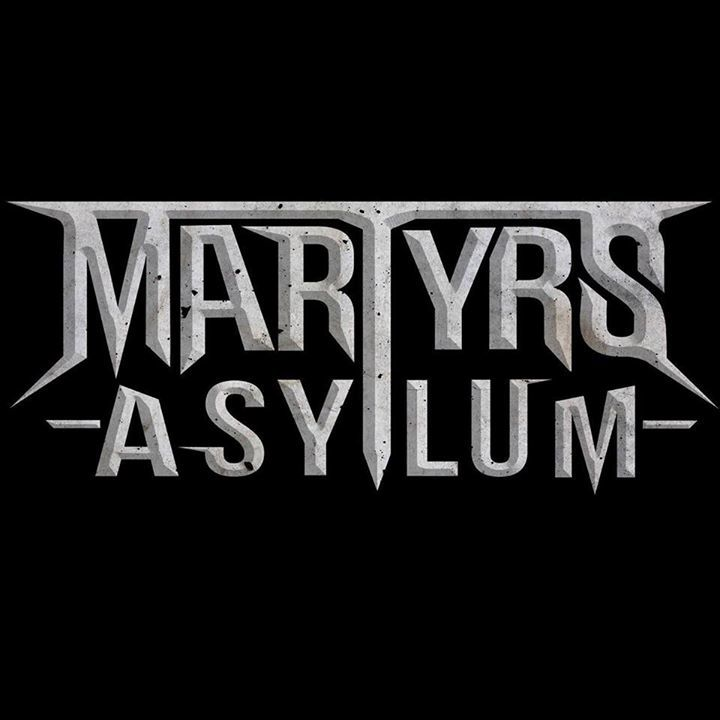 Martyrs Asylum Tour Dates