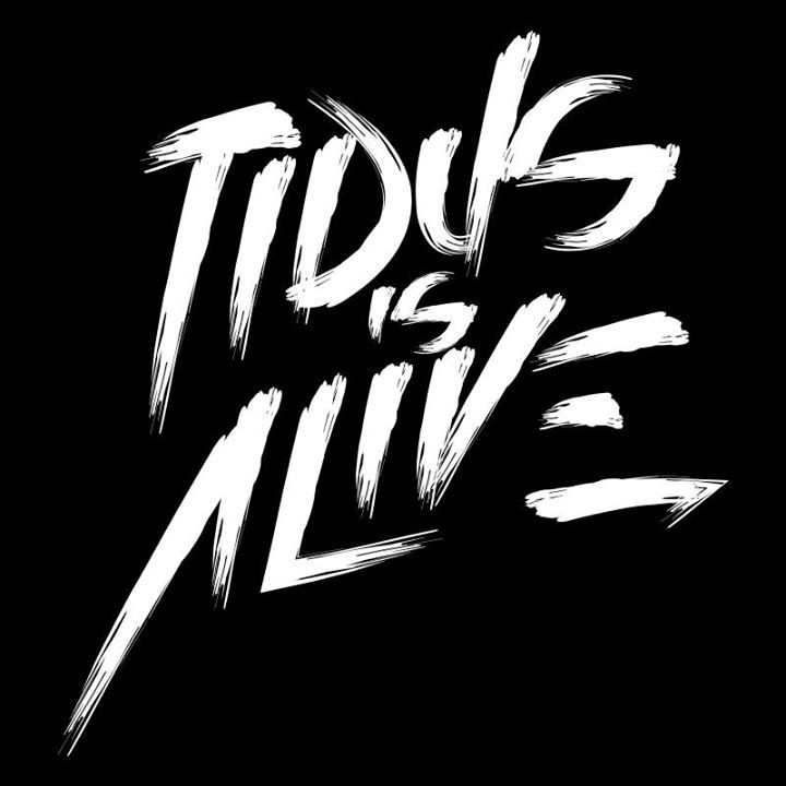 Tidus Is Alive Tour Dates