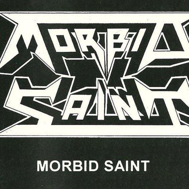 Morbid Saint Tour Dates