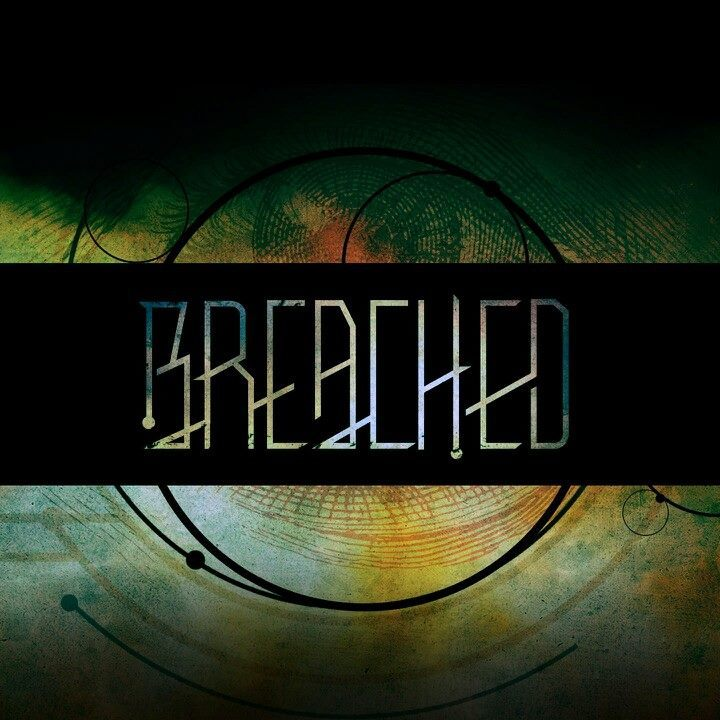 Breached Tour Dates