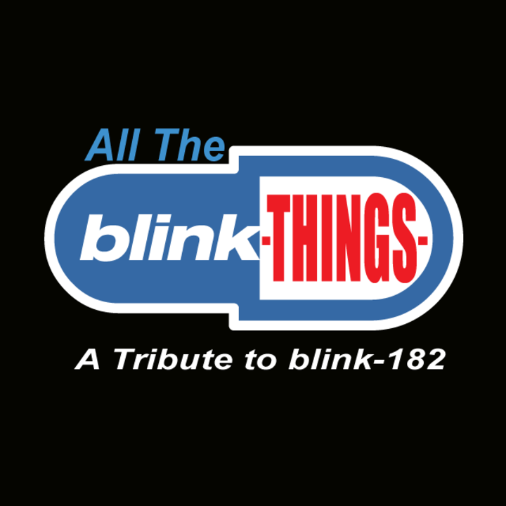 All The Blink Things (Blink 182 Tribute Band) Tour Dates