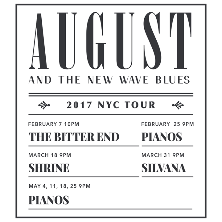 August and The New Wave Blues Tour Dates