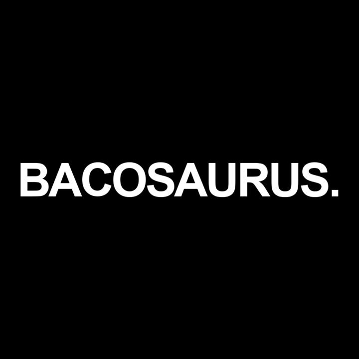 Bacosaurus Tour Dates