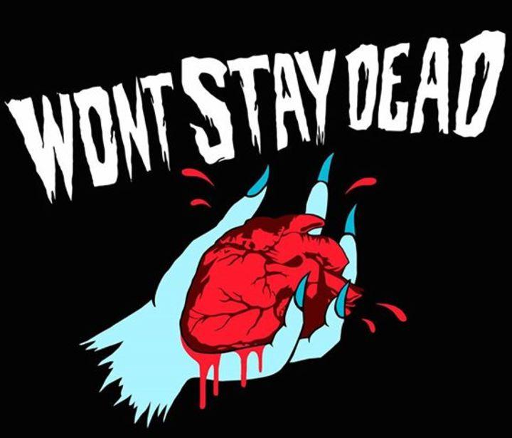 Won't Stay Dead Tour Dates