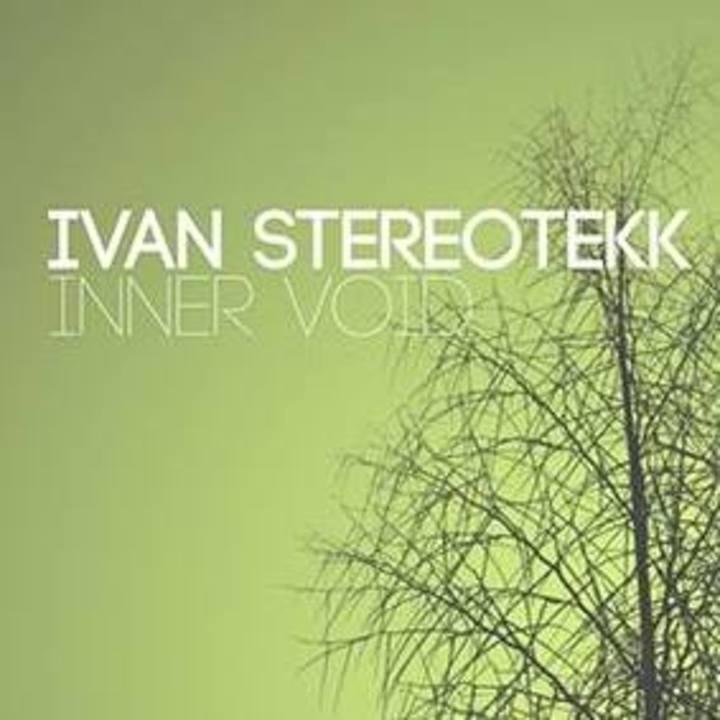 Ivan Stereotekk Tour Dates
