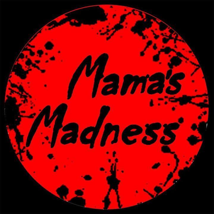 Mamas Madness Tour Dates
