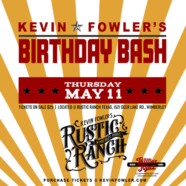 Kevin Fowler @ Kevin Fowler's Rustic Ranch - Wimberley, TX