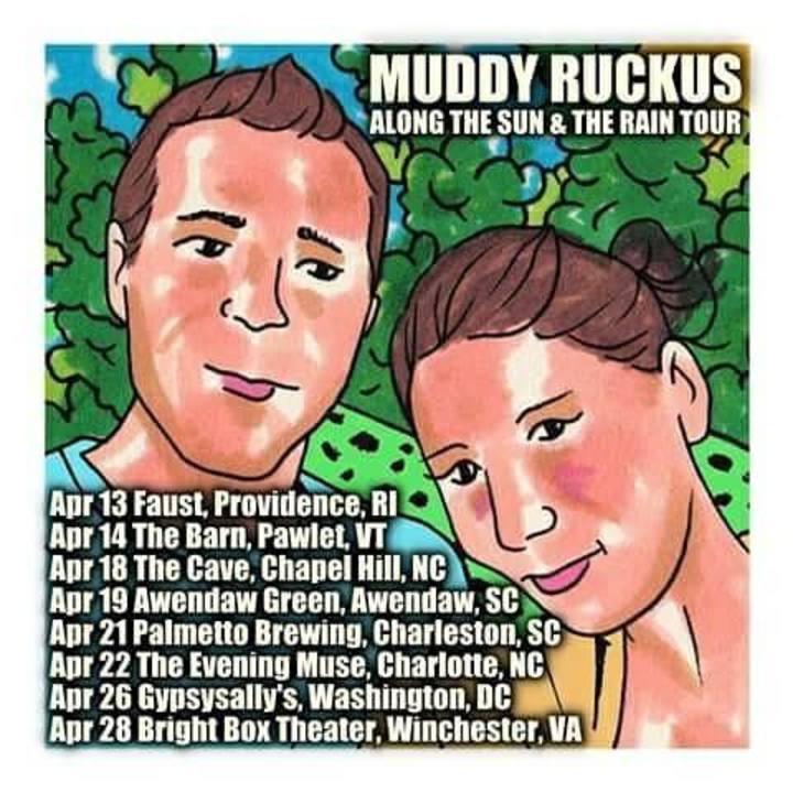 Muddy Ruckus Tour Dates