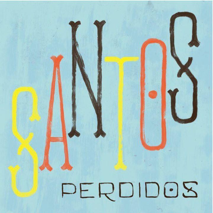 Santos Perdidos Tour Dates