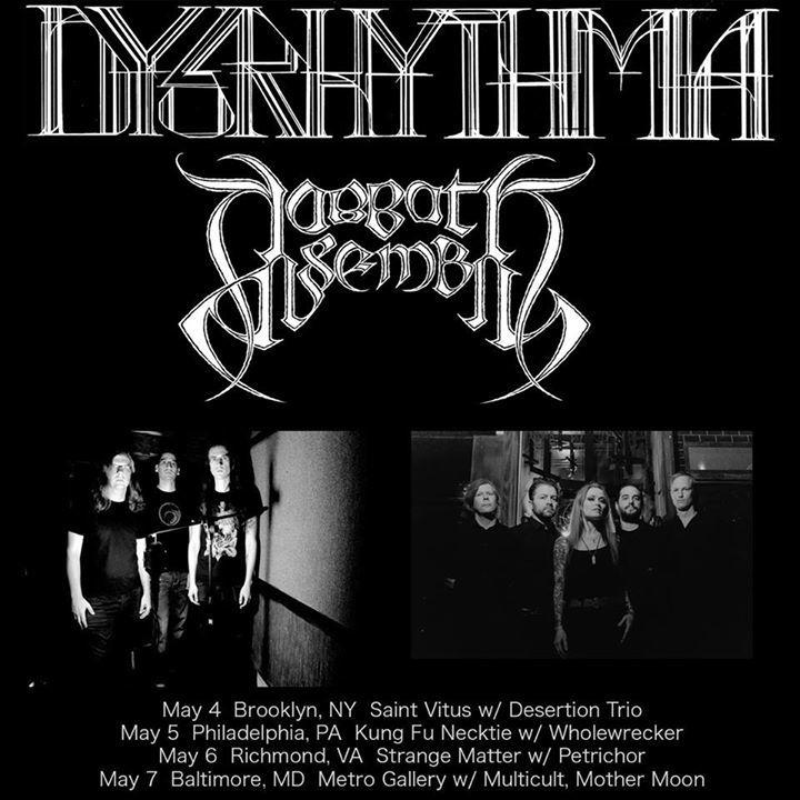 Dysrhythmia Tour Dates