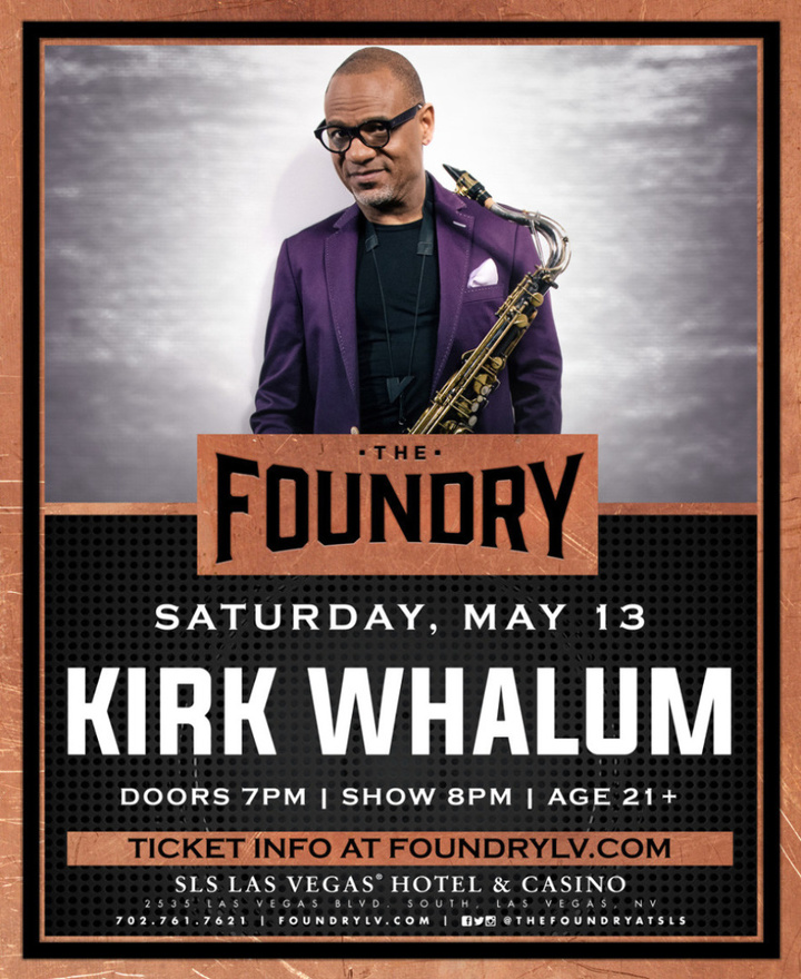 Kirk Whalum @ The Foundry - Las Vegas, NV