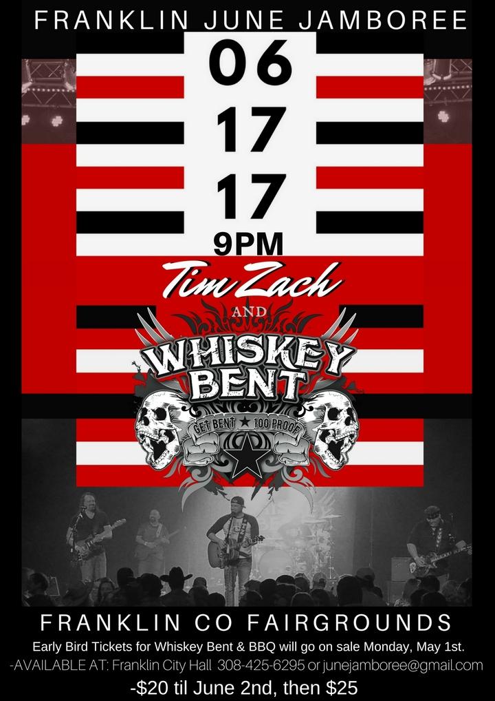 Tim Zach & Whiskey Bent @ June Jamboree - Franklin, NE