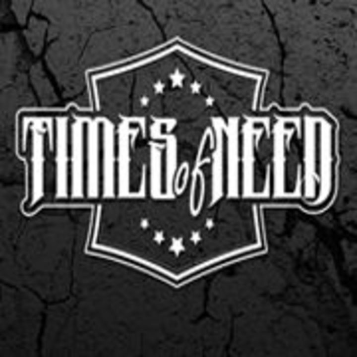 Times Of Need Tour Dates