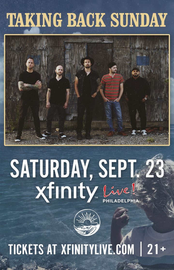 Taking Back Sunday @ XFINITY LIVE! 21+ - Philadelphia, PA