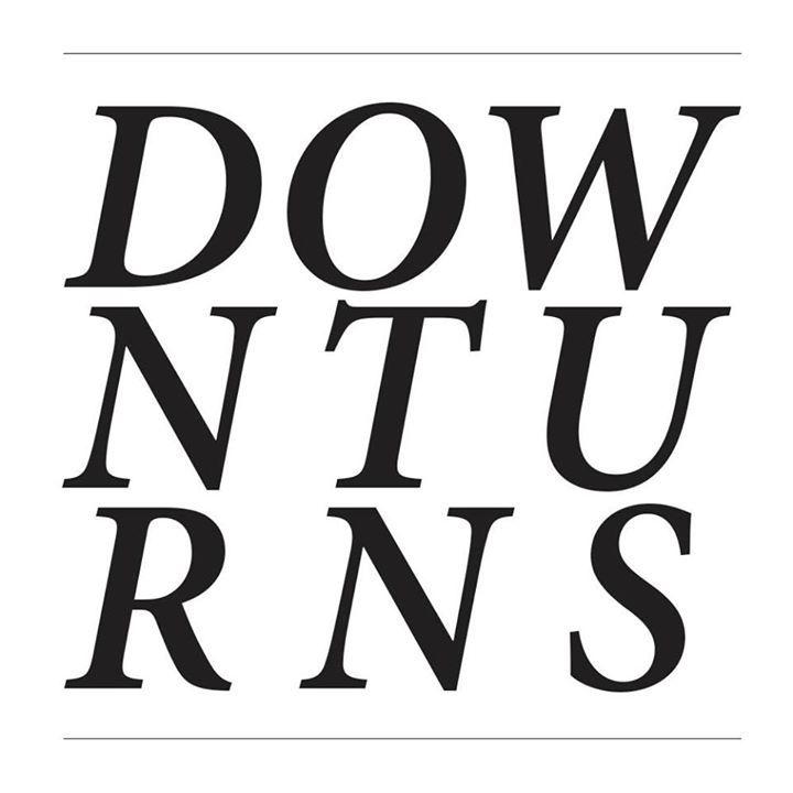 Downturns Tour Dates