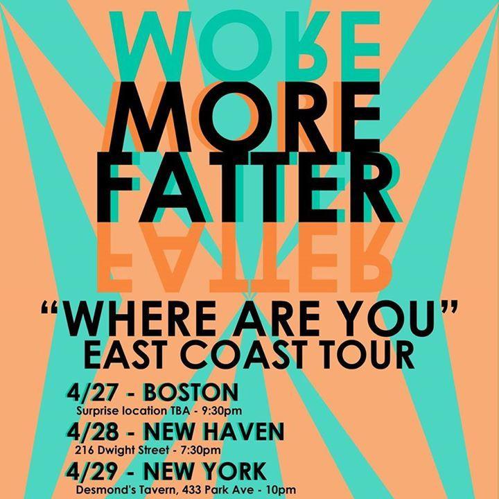 More Fatter Tour Dates