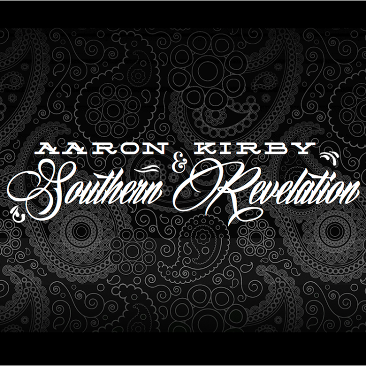 Aaron Kirby and Southern Revelation Tour Dates