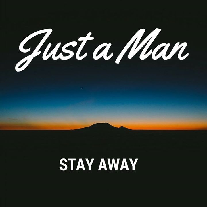Just a Man Tour Dates