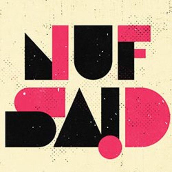 Nuf Said Tour Dates