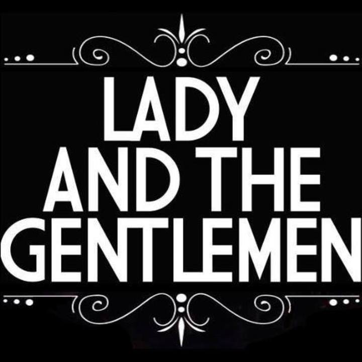 Lady and The Gentlemen Tour Dates