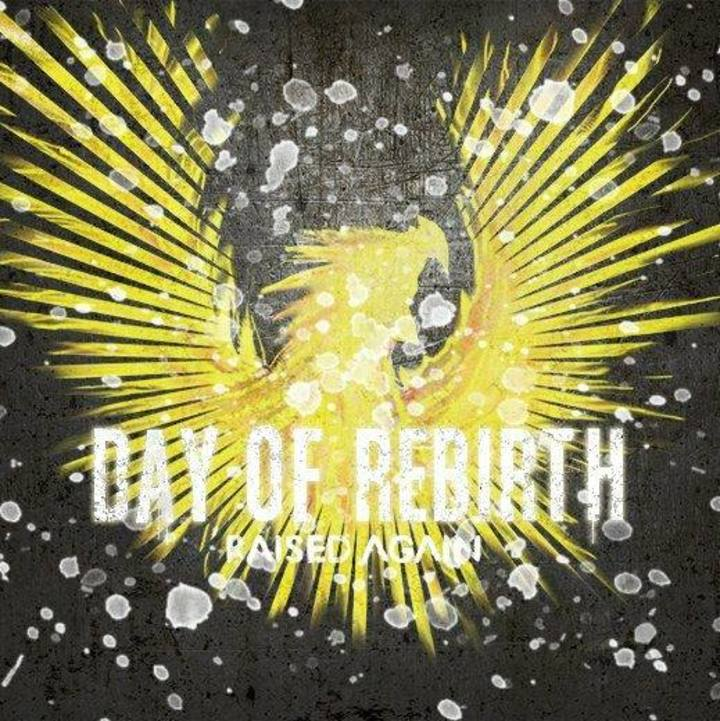 Day Of Rebirth Tour Dates