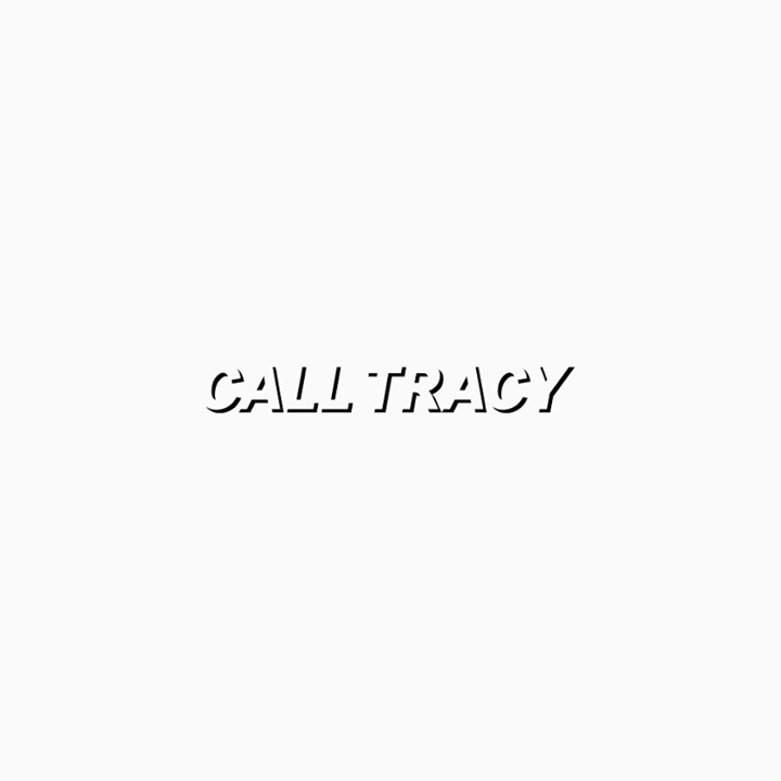 Call Tracy Tour Dates