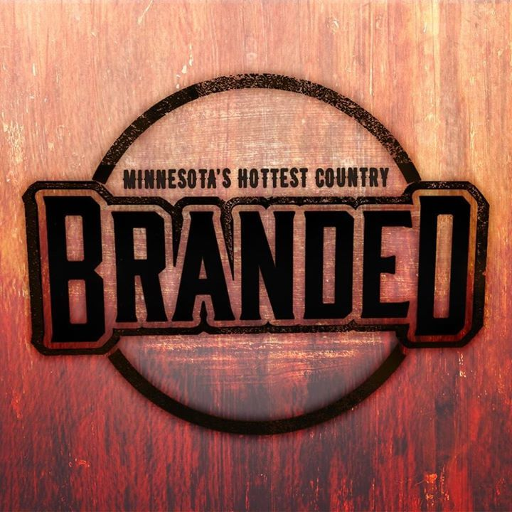 Branded: Hot Country @ North Star Bar - Rochester, MN