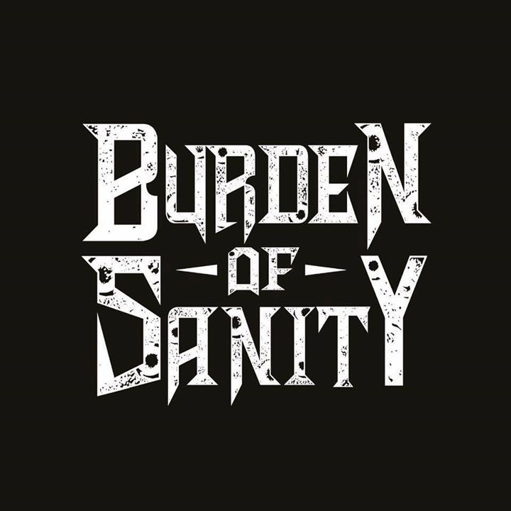 BurdenOfSanity Tour Dates