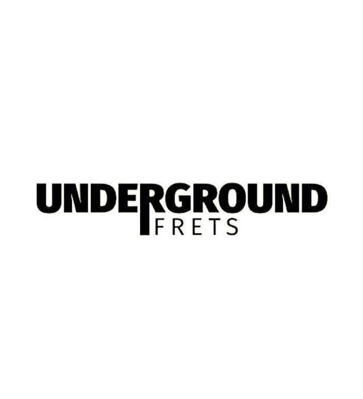 Underground Frets Tour Dates