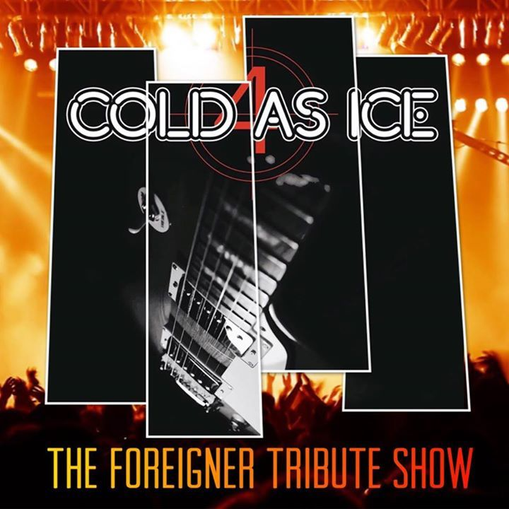 Cold As Ice New England's Ultimate Foreigner Tribute Band Tour Dates