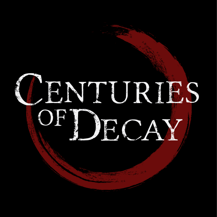 Centuries of Decay Tour Dates