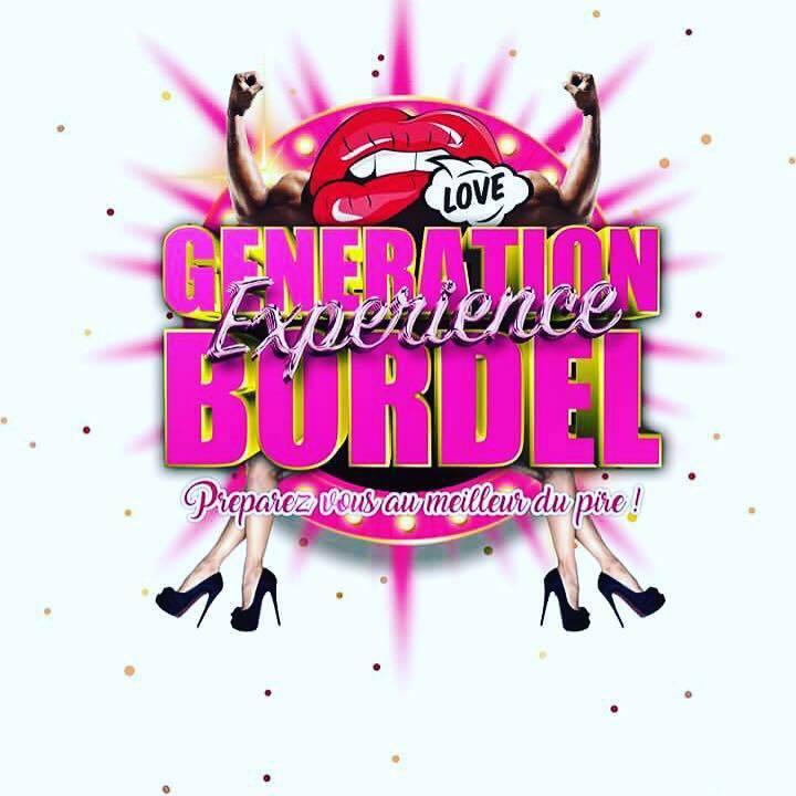 GENERATION BORDEL By Alexis Dante ( OFFICIEL ) Tour Dates