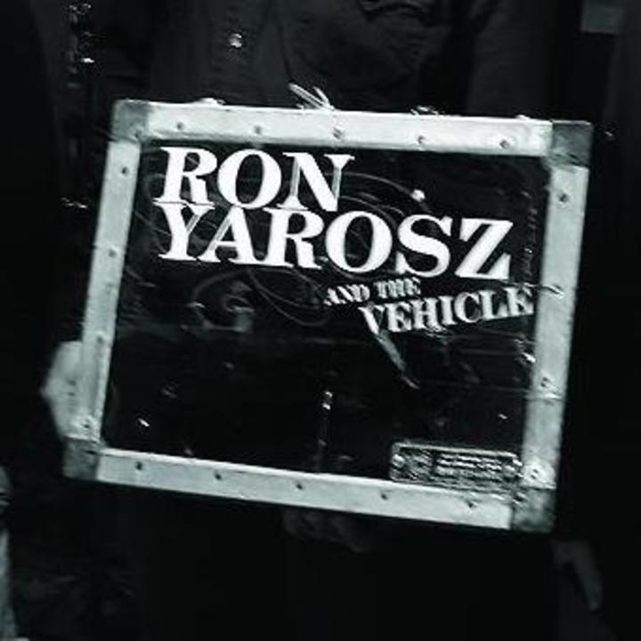 Ron Yarosz and the Vehicle Tour Dates