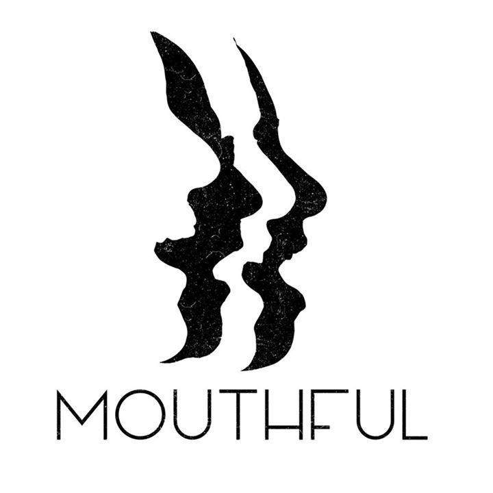 Mouthful Tour Dates