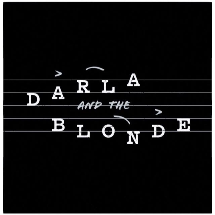 Darla And The Blonde Tour Dates