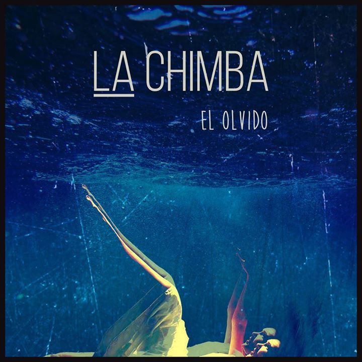 LA CHIMBA BLUES Tour Dates