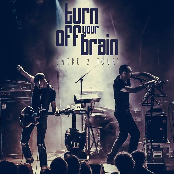Turn Off Your Brain Tour Dates