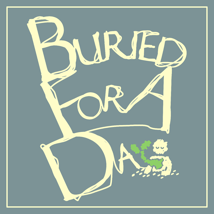 Buried For A Day Tour Dates