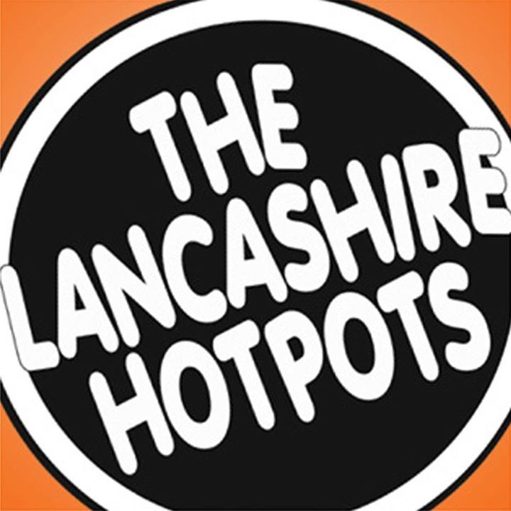 The Lancashire Hotpots @ Manchester Academy 2 - Manchester, United Kingdom