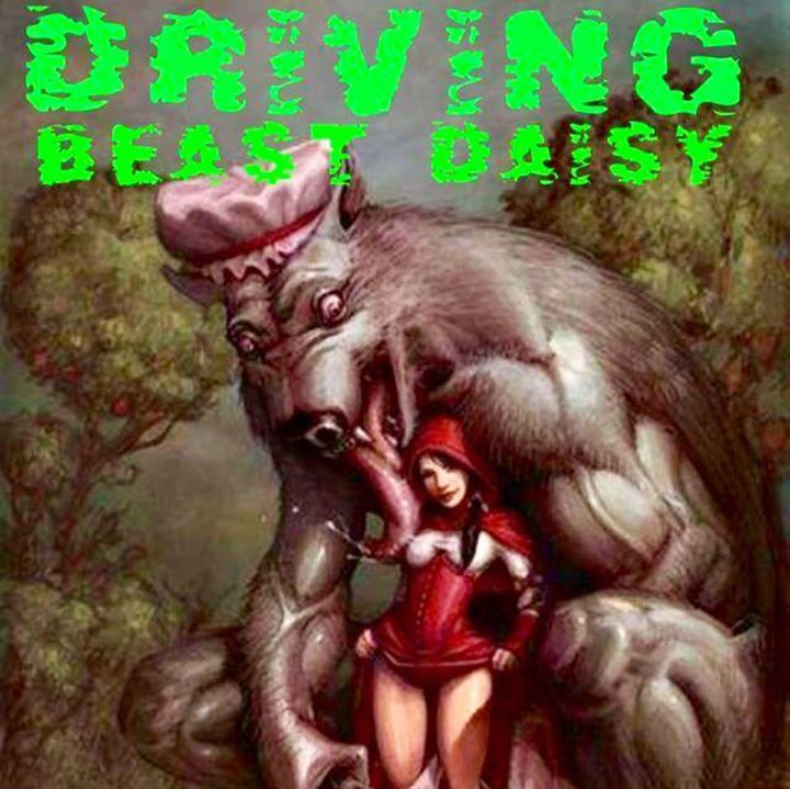 Driving Beast Daisy Tour Dates
