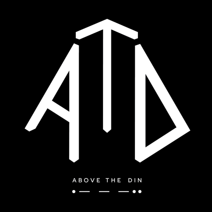 Above The Din Tour Dates
